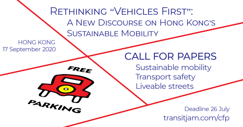 Rethinking Vehicles First - new discourse on sustainable mobility for Hong Kong